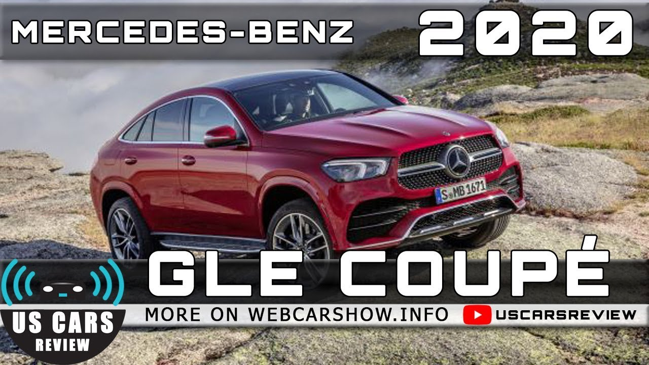 2020 Mercedes Benz Gle Design Specs >> 2020 Mercedes Benz Gle Coupe Review Release Date Specs Prices