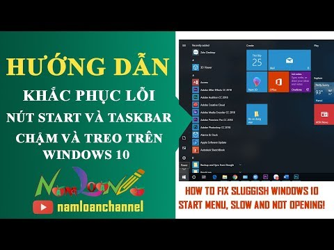 Sửa lỗi Start menu và TaskBar trên Windows 10 treo, chậm | Namloan