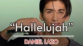 """DANIEL LAZO """" HALLELUJAH"""" ( Aleluya )  Ft. Edson Nuñez"""