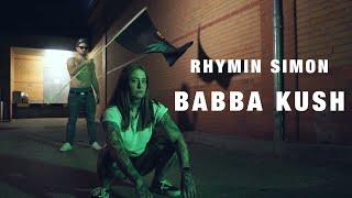 Rhymin Simon - Baba Kush