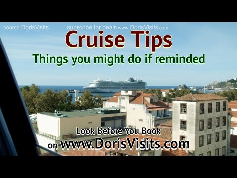 Cruise Tips. Packing tips, travel tips and more from Doris Visits