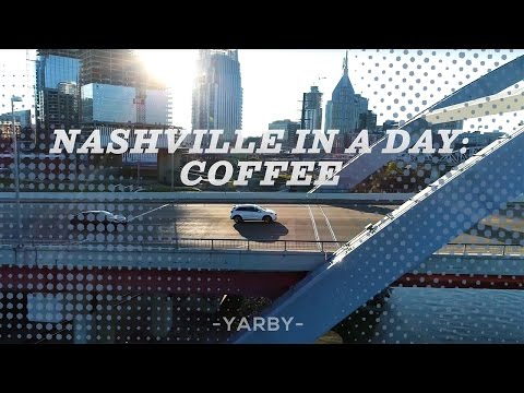 NASHVILLE IN A DAY: COFFEE