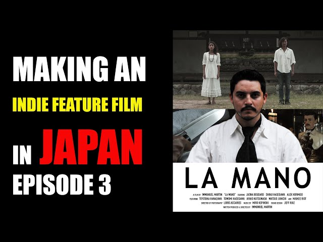 Making an indie feature film in Japan: Episode 3