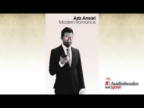 Modern Romance Audiobook Excerpt