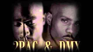 2Pac Shakur Ft. DMX - Don't Stop , Keep Going! ( New)