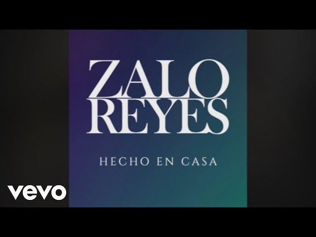 Zalo Reyes - El Rey de Tus Sueños - Leo Rey