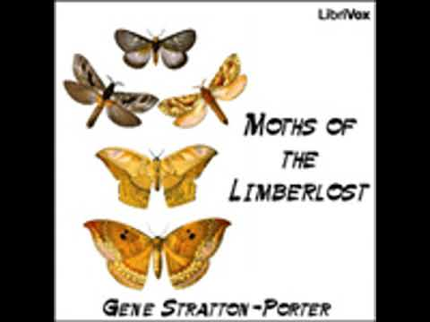 MOTHS OF THE LIMBERLOST by Gene Stratton-Porter FULL AUDIOBO