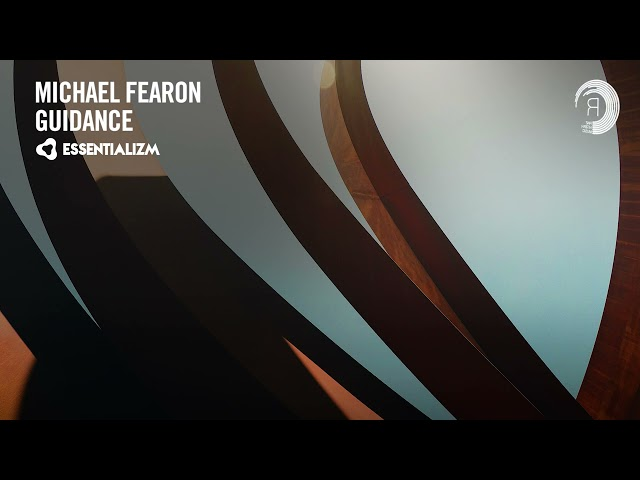 Michael Fearon - Guidance [Essentializm] Extended