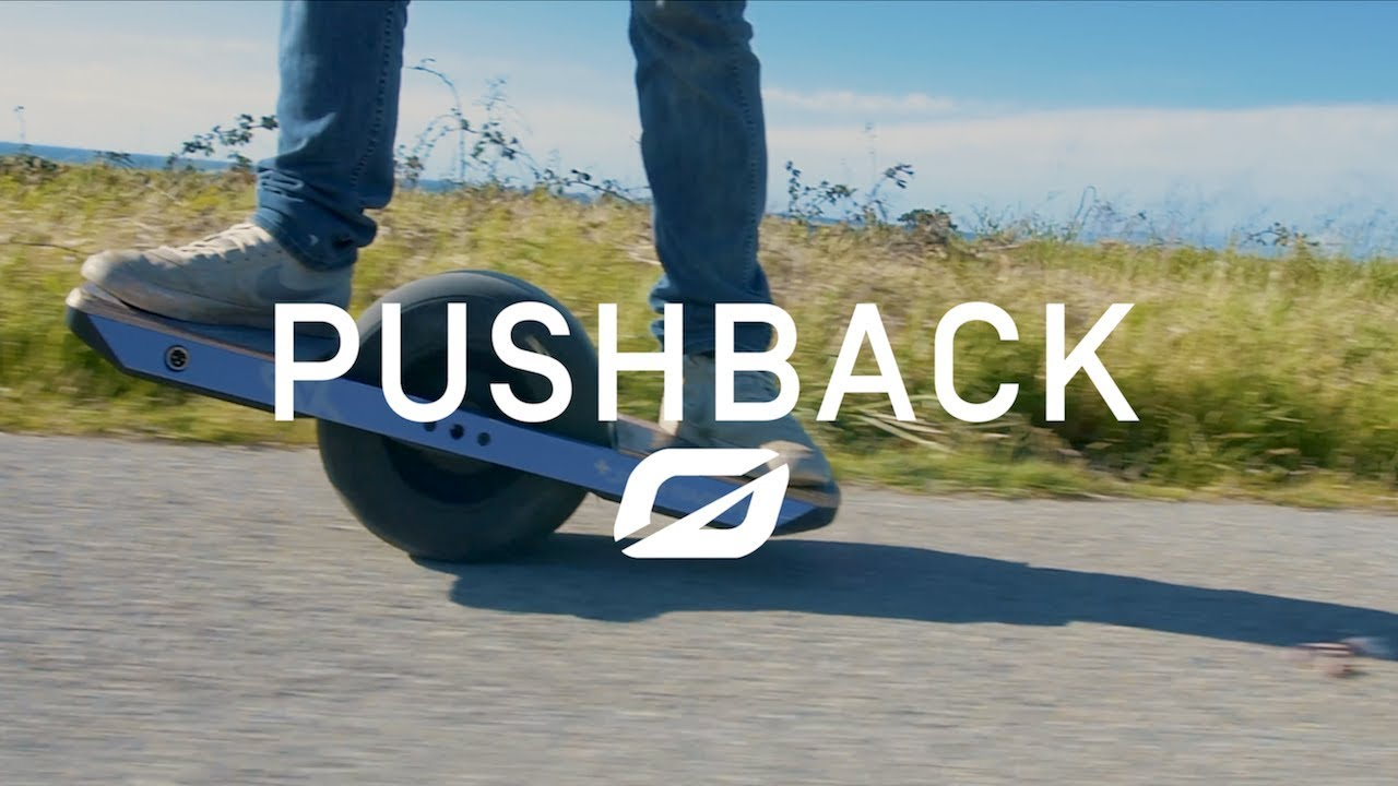 Onewheel What Is Pushback