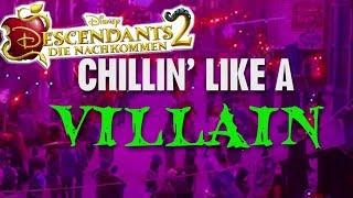 DESCENDANTS 2 - Chillin' Like A Villain - Lyric Video | Disney Channel