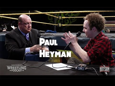 Paul Heyman - Leaving WWE, Brock Lesnar, Ronda Rousey, etc - Sam Roberts