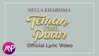 Nella Kharisma - Teman Rasa Pacar (Official Lyric Video)