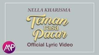 Dangdut - Nella Kharisma - Teman Rasa Pacar (Official Lyric Video)