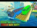 Water Surfer Bus by Rival Spils - Hunting and Parking Games  - Android/iOS Gameplay FHD