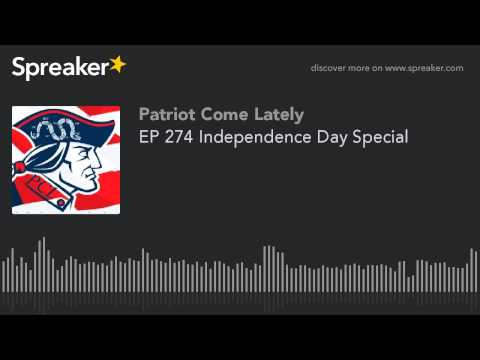 EP 274 Independence Day Special