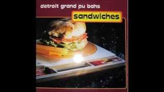 Detroit Grand Pubahs - Sandwiches (Alkalino remix)
