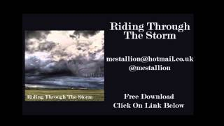 Riding Through The Storm - MC Stallion