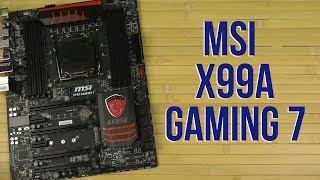 распаковка MSI X99A Gaming 7