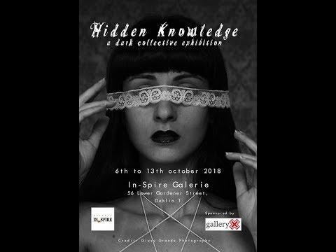 Hidden Knowledge - Gallery Exhibit - Dublin Ireland