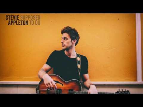 Stevie Appleton - Supposed To Do (Lyric Video)
