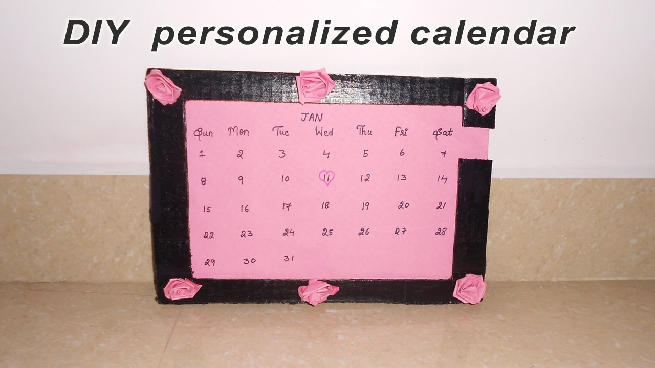 how to make personalized calendar diy best out of waste niya
