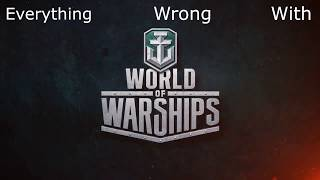Everything Wrong With World of Warships 2019