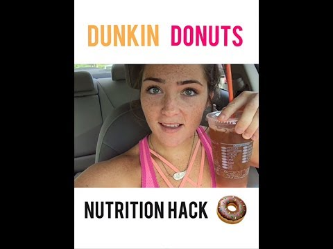 Dunkin Donuts Nutrition Hack