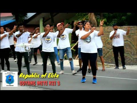 GOYANG METI KEI 3 | REPUBLIK OF ELITE