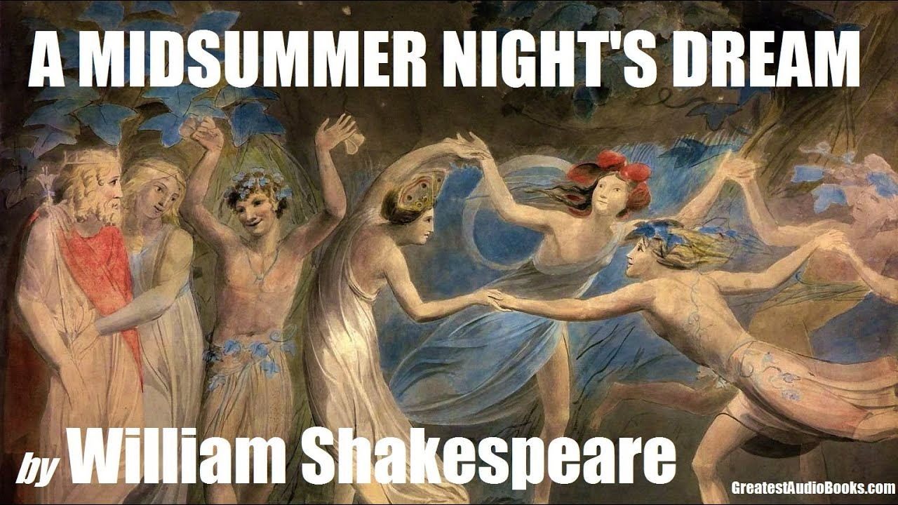 A Midsummer Night S Dream Full Audiobook By William Shakespeare