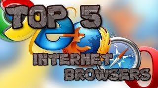 5 Best Web Browsers Ever