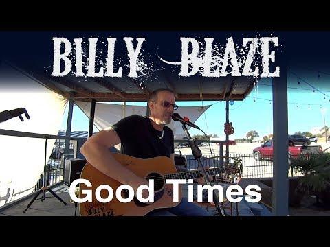 Good Times by Billy Blaze, October 29 2017