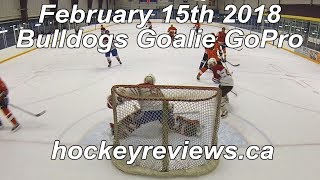 February 15th 2018 Bulldogs First Game in Brians Optik! Hockey Goalie GoPro