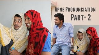 Apne Pronunciation- Part-2 II Hyderabadi Kalab