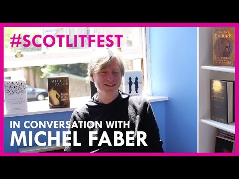 #scotlitfest presents Michel Faber in conversation with Francis Bickmore