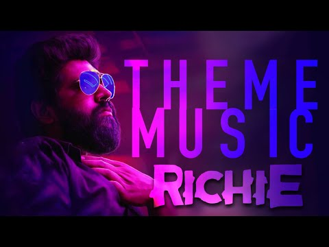 Richie THEME Music | Nivin Pauly | Music by Ajaneesh Loknath