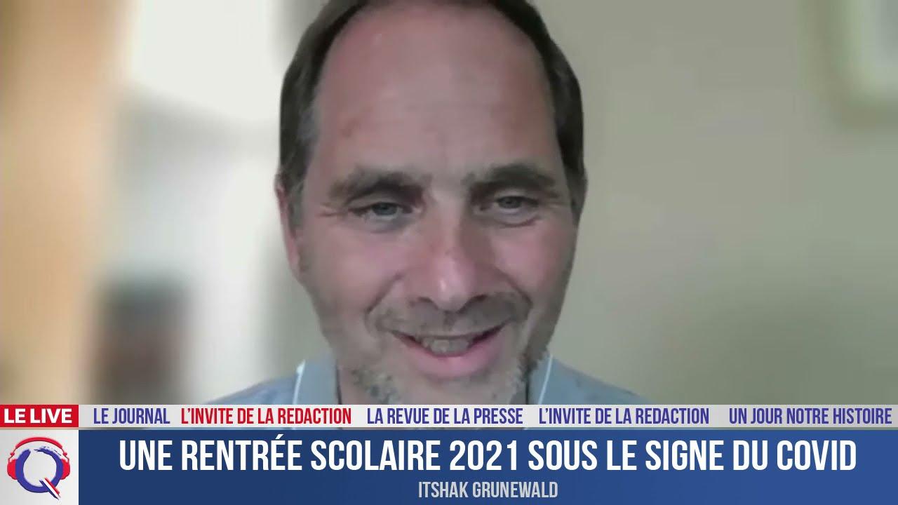 Une rentrée scolaire 2021 sous le signe du Covid - L'invité du 5 aout 2021