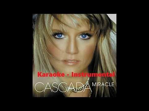 Cascada - Miracle  Karaoke Instrumental