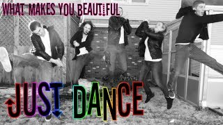 """""""What Makes You Beautiful""""- One Direction on Just Dance 4"""