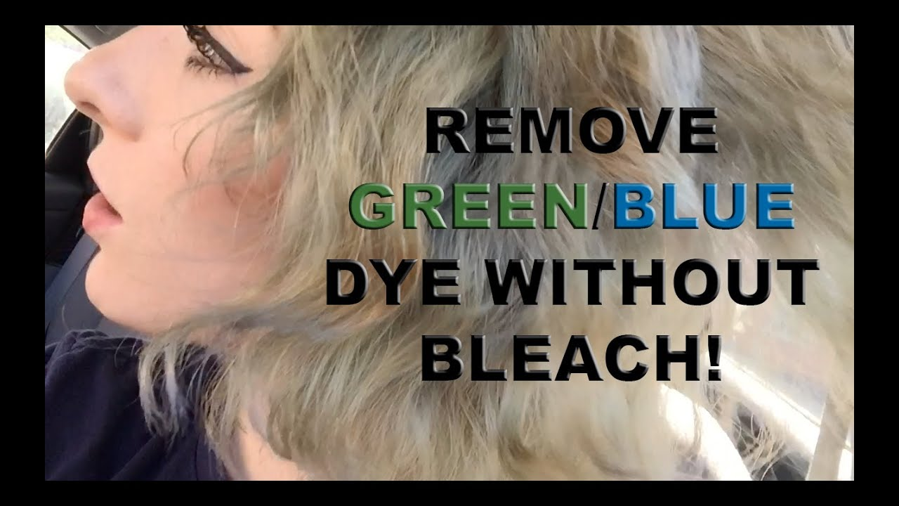 remove faded green/blue dye from hair without bleach ...