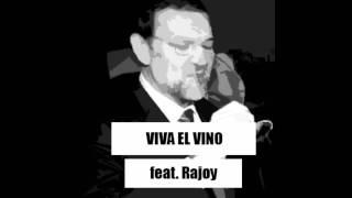 Viva el vino feat. Mariano Rajoy