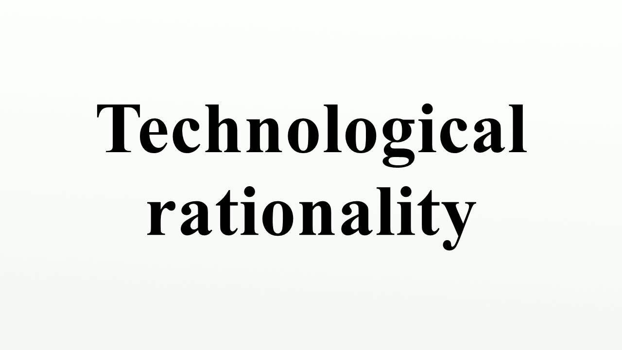 technical rationality