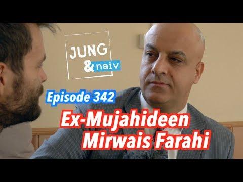 Ex-Mujahideen Mirwais Farahi  - Jung & Naiv in Afghanistan: Episode 342