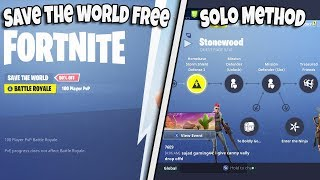 HOW TO GET SAVE THE WORLD FREE SOLO SEASON 5 METHOD FORTNITE GLITCH