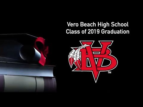 Vero Beach High School Class of 2019 Graduation