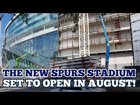 TEST EVENT TO BE HELD AT TOTTENHAM'S NEW STADIUM: The New Spurs Home Set to Open in August: 09/05/18