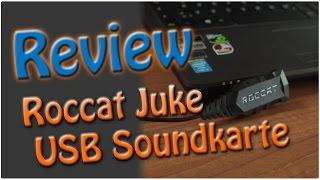 roccat Juke USB Soundkarte  Review