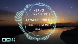 NERVO ft. Timmy Trumpet - Anywhere You Go (Lumious Remix)