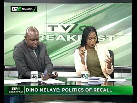 TVC Breakfast 27th June 2017   Dino Melaye : Politics of Recall