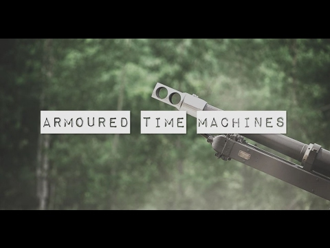 Armoured Time Machines