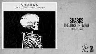 Watch Sharks Yours To Fear video